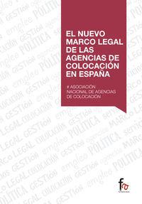 EL NUEVO MARCO LEGAL DE LAS AGENCIAS DE COLOCACIÓN EN ESPAÑA: portada