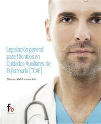 LEGISLACIÓN GENERAL PARA TÉCNICOS EN CUIDADOS AUXILIARES DE: portada