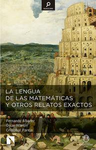 La lengua de las matemáticas y otros relatos exactos: portada