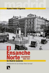 El Ensanche Norte. Chamberí, 1860-1931: portada
