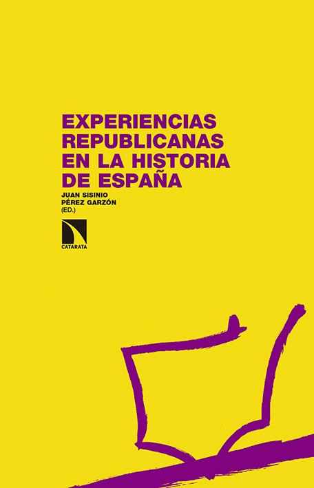 EXPERIENCIAS REPUBLICANAS EN LA HISTORIA DE ESPAñA: portada