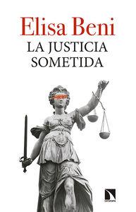 LA JUSTICIA SOMETIDA: portada