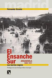 El Ensanche Sur en la formación del moderno Madrid (1860-193: portada