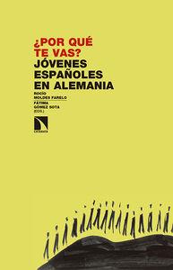 ¿Por qué te vas? Jóvenes españoles en Alemania: portada