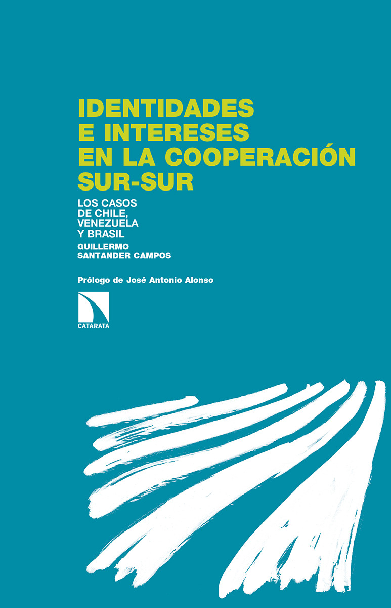 Identidades e intereses en la cooperación Sur-Sur: portada