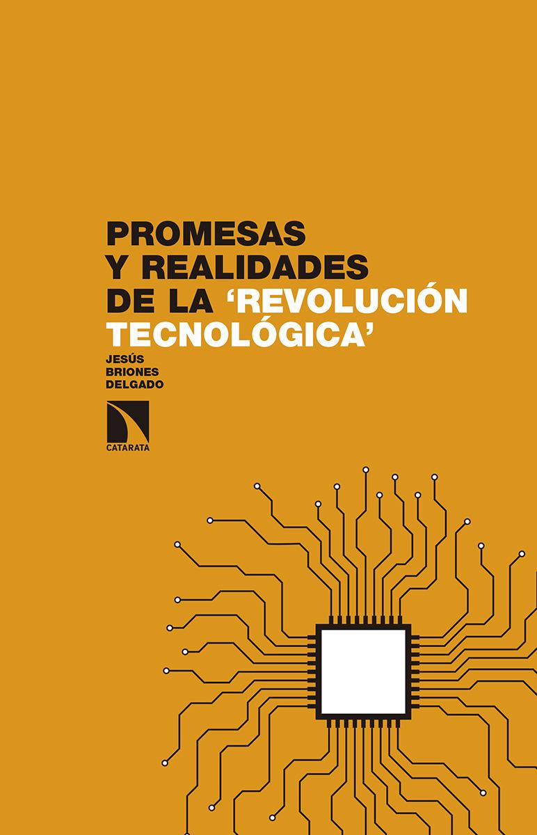 Promesas y realidades de la 'revolución tecnológica': portada