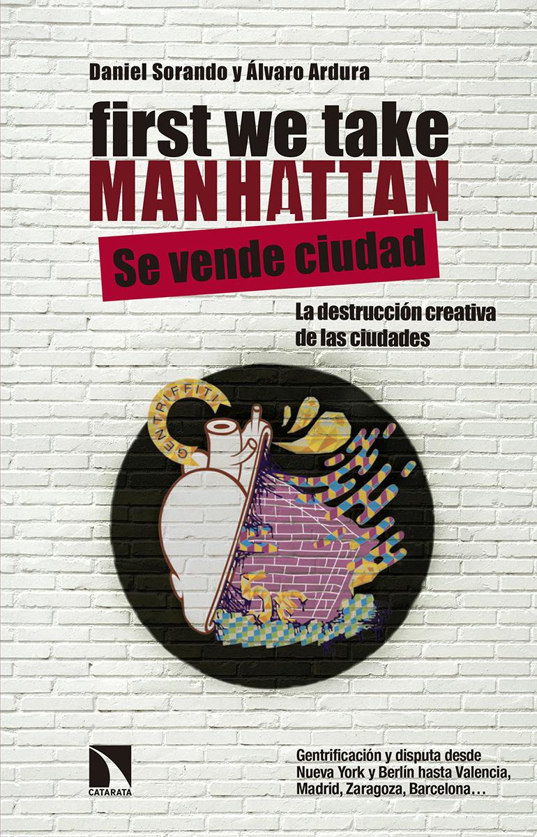 First We Take Manhattan: portada