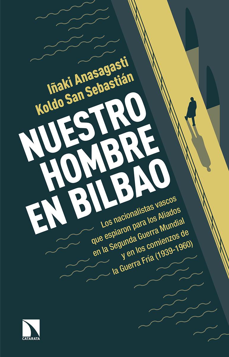 Nuestro hombre en Bilbao: portada
