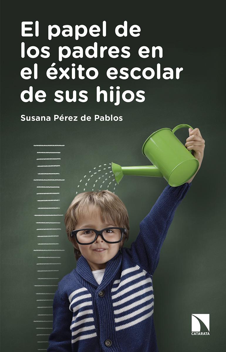El papel de los padres en el éxito escolar de sus hijos: portada