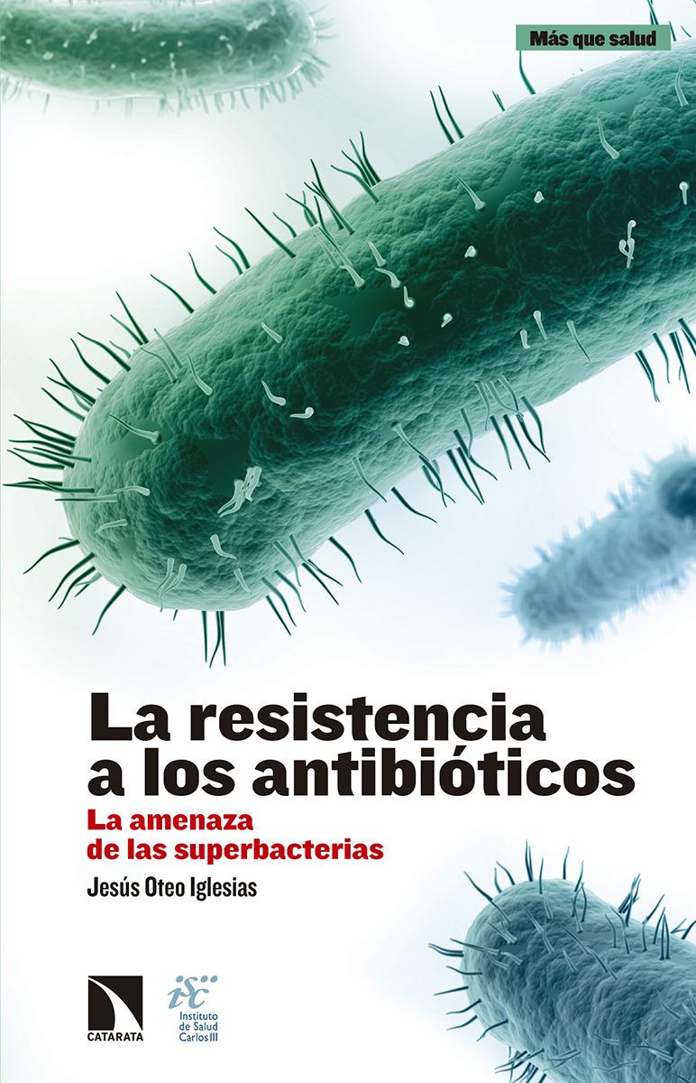 La resistencia a los antibióticos: portada