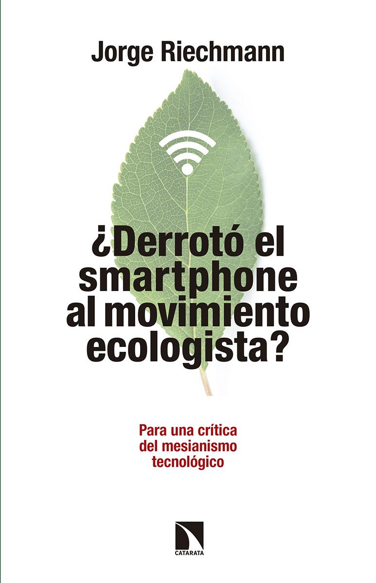 �Derrot� el smartphone al movimiento ecologista?: portada