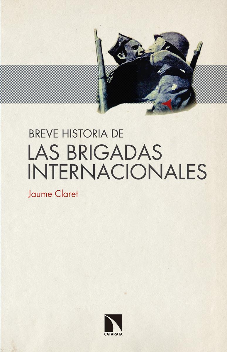Breve historia de  las Brigadas Internacionales: portada