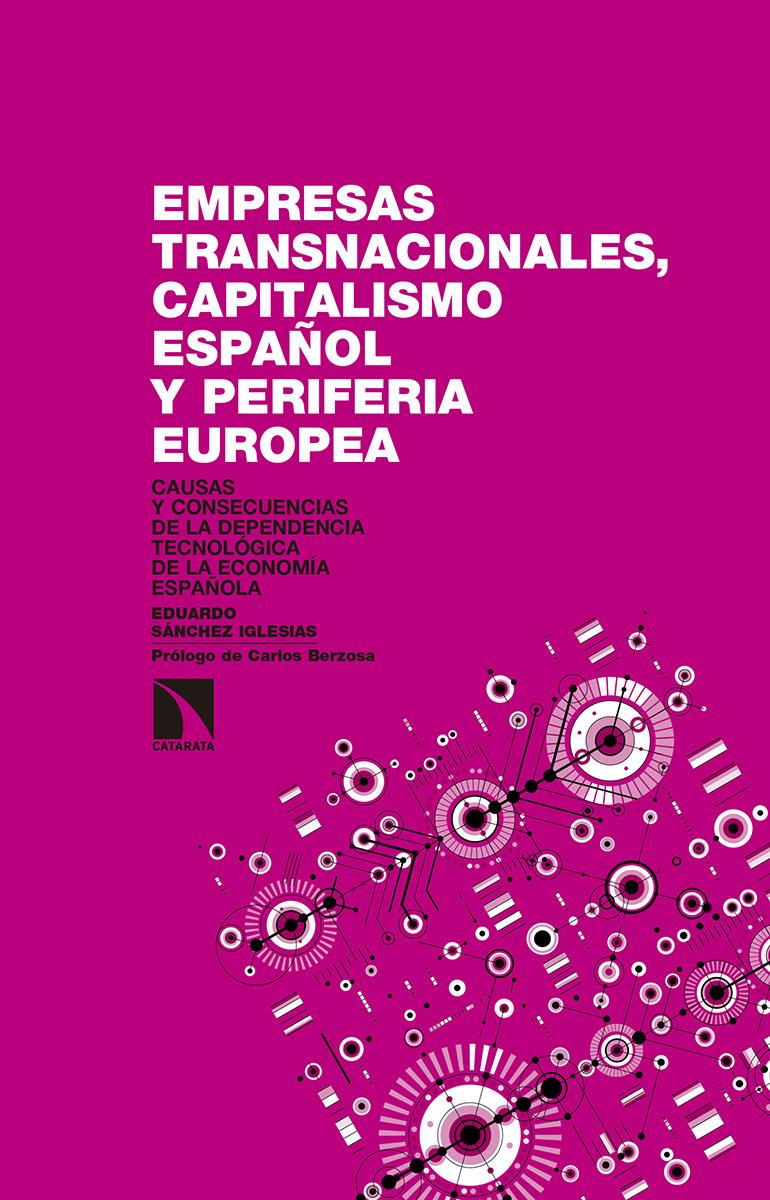 Empresas transnacionales, capitalismo español y periferia eu: portada