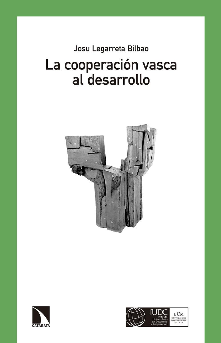 La cooperación vasca al desarrollo (Euskadi, 1985-2000): portada