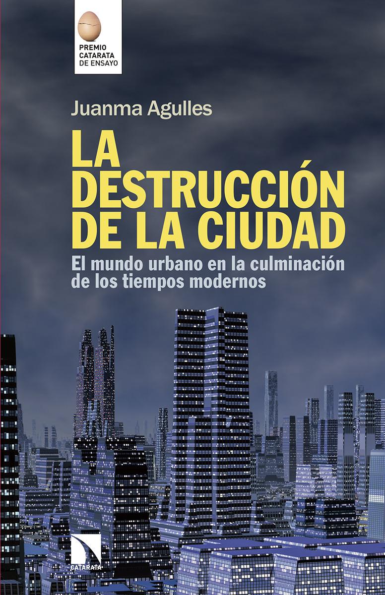 LA DESTRUCCIÓN DE LA CIUDAD: portada