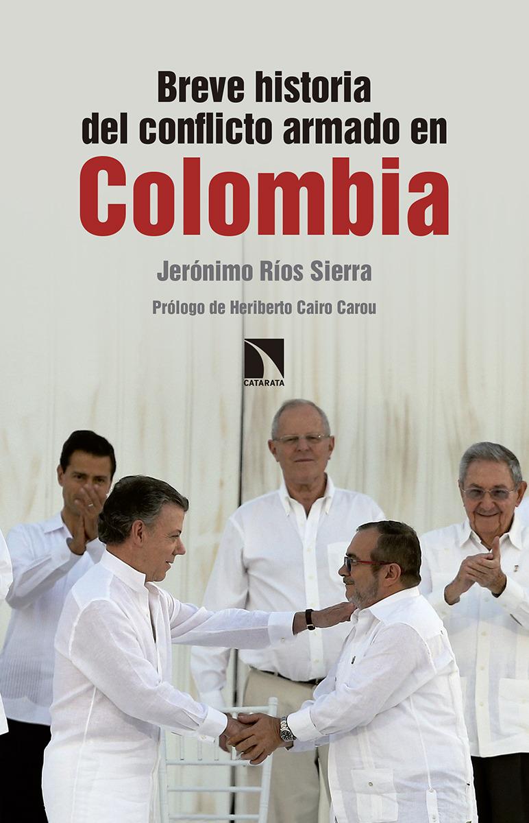 Breve historia del conflicto armado en Colombia: portada