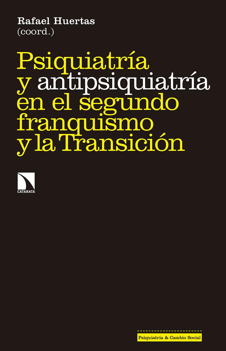Psiquiatría y antipsiquiatría en el segundo franquismo: portada