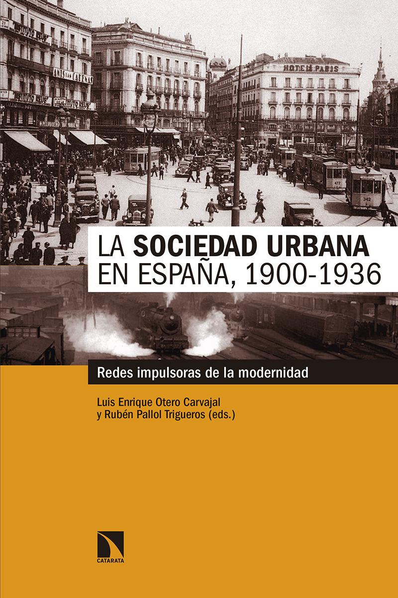 La sociedad urbana en España, 1900-1936: portada