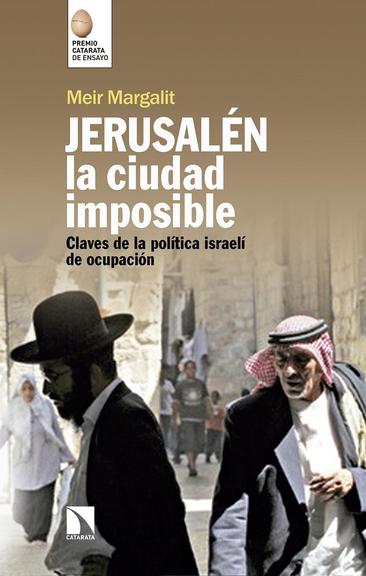Jerusalén, la ciudad imposible: portada