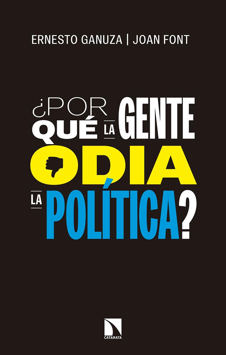 ¿Por qué la gente odia la política?: portada