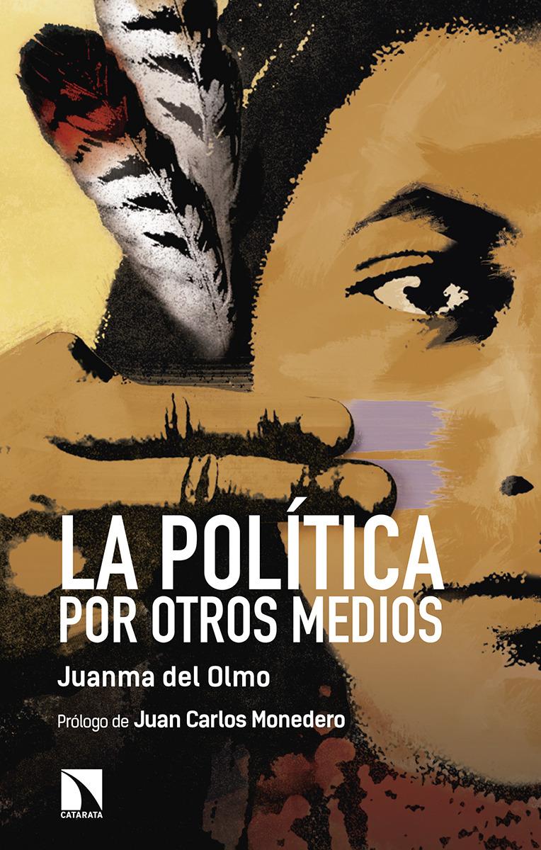 La política por otros medios: portada