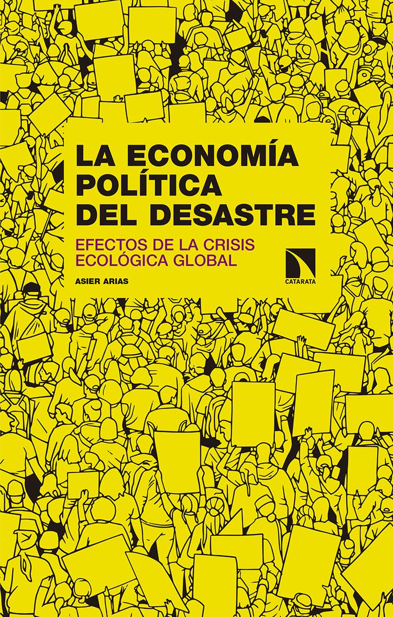 La economía política del desastre: portada