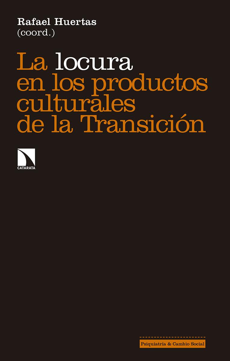 La locura en los productos culturales de la Transición: portada
