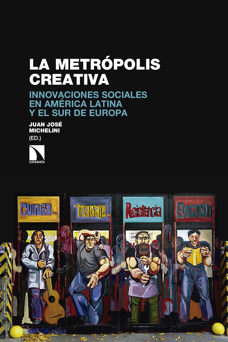 La metrópolis creativa: portada