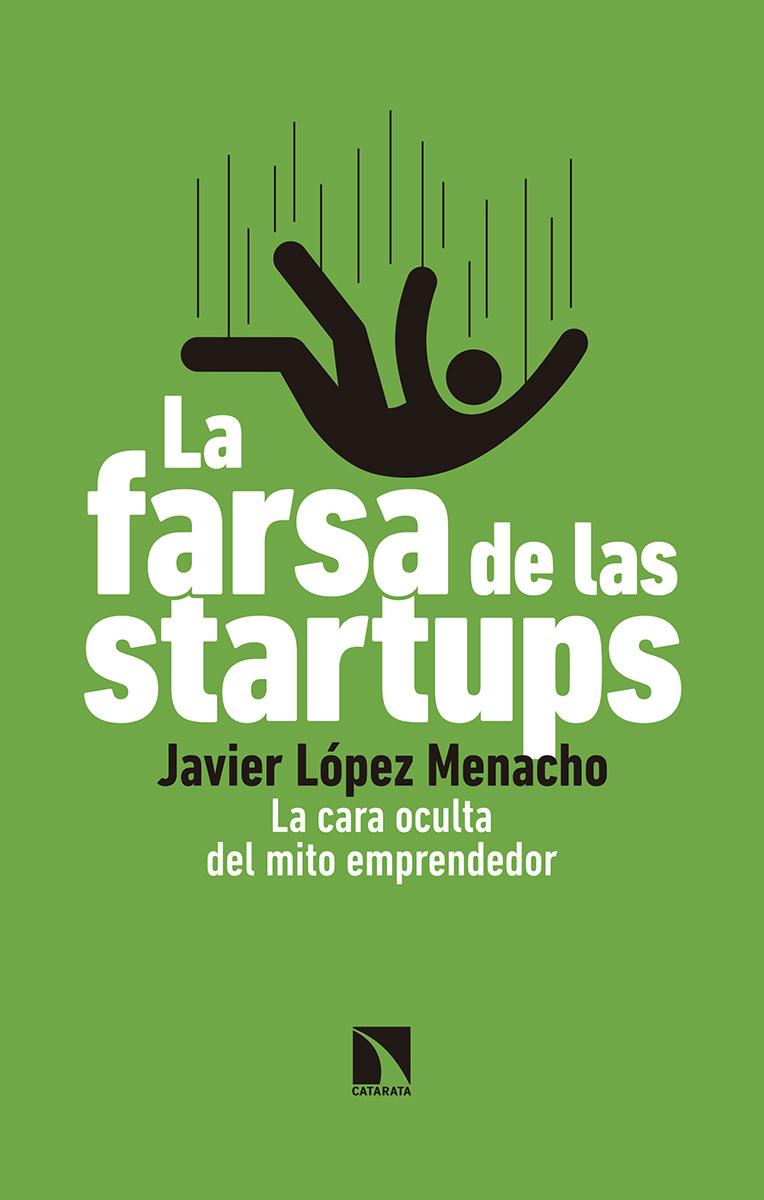 La farsa de las startups: portada