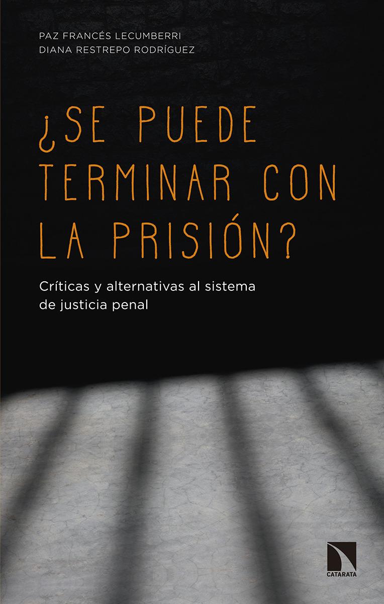 ¿Se puede terminar con la prisión?: portada