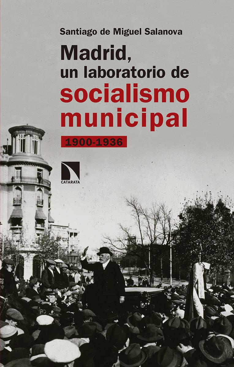 Madrid, un laboratorio de socialismo municipal: portada