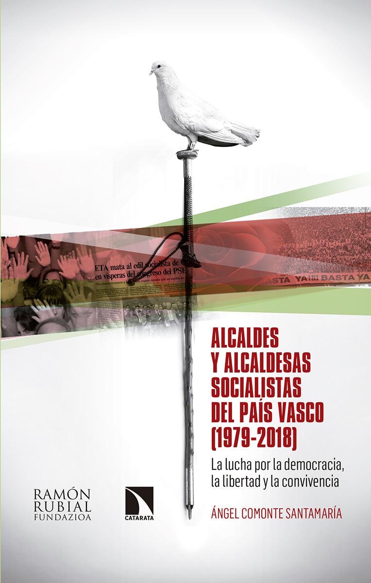 Alcaldes y alcaldesas socialistas del País Vasco (1979-2018): portada