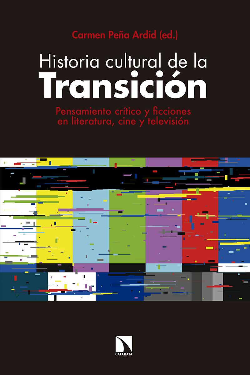 Historia cultural de la Transición: portada