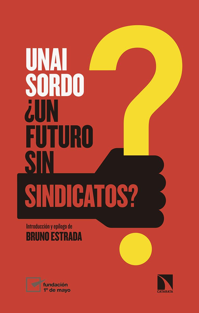 ¿Un futuro sin sindicatos?: portada