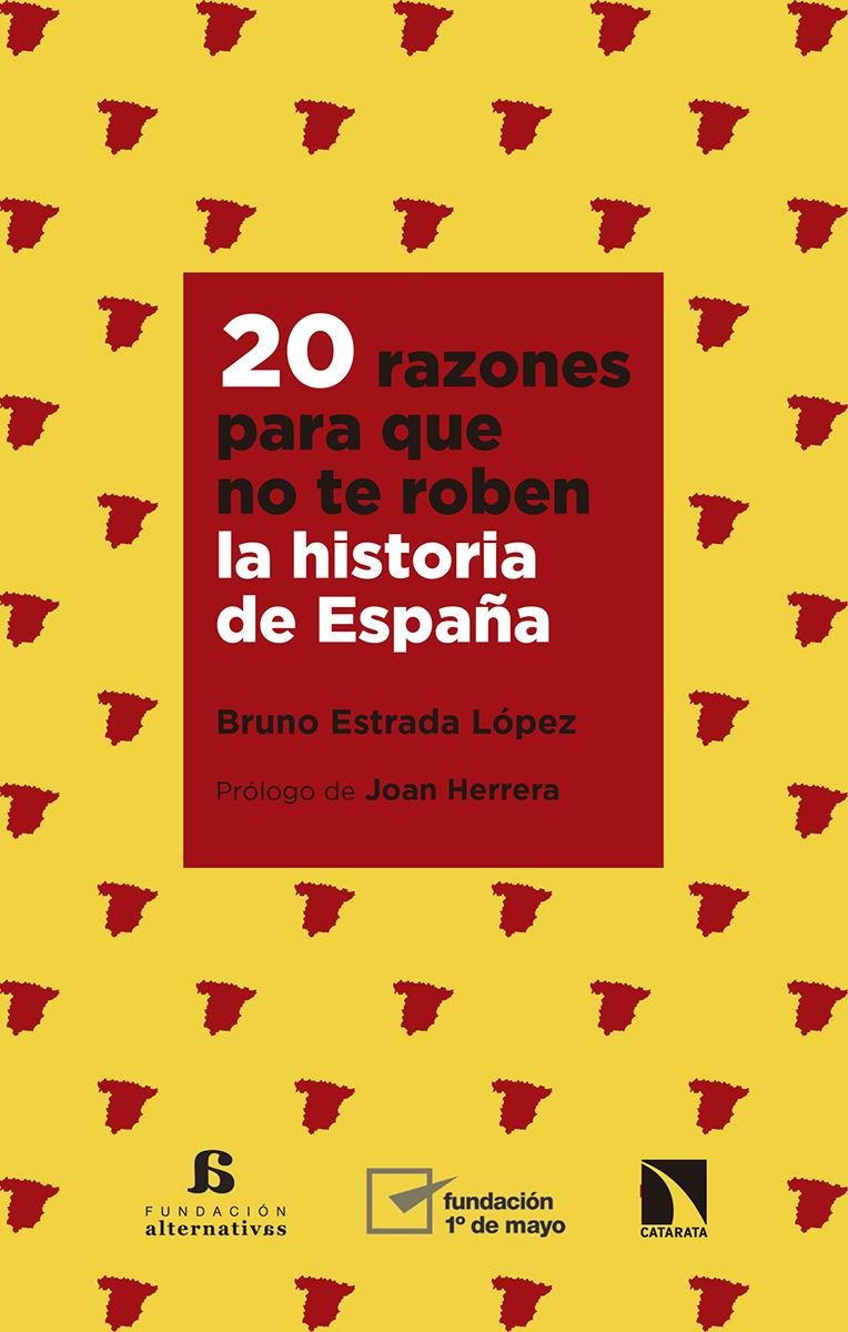 20 razones para que no te roben la historia de España: portada