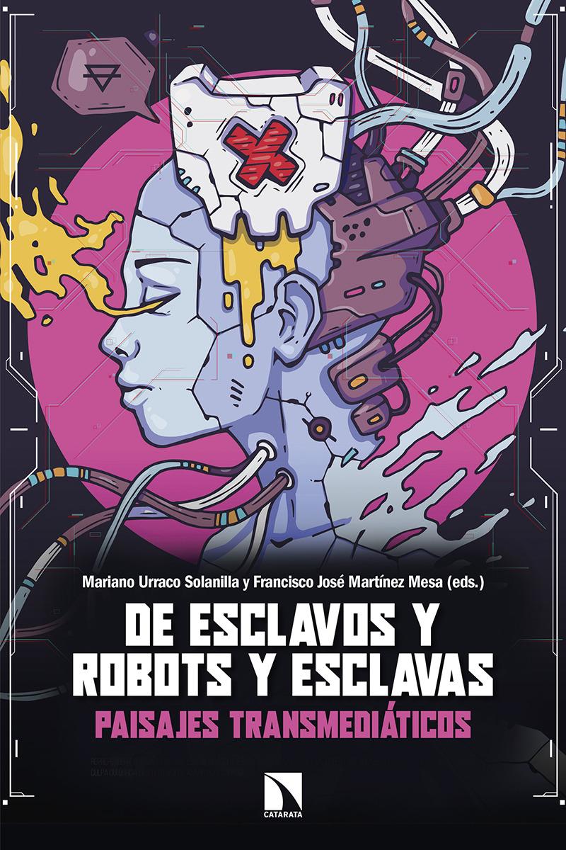 De esclavos y robots y esclavas: portada