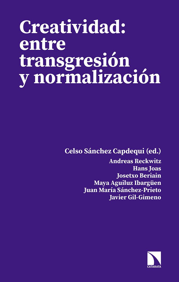 CREATIVIDAD: ENTRE TRANSGRESIÓN Y NORMALIZACIÓN: portada