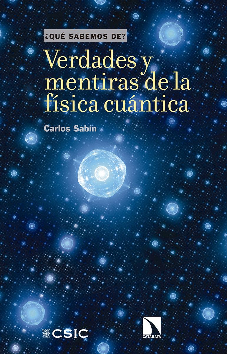 Verdades y mentiras de la física cuántica: portada