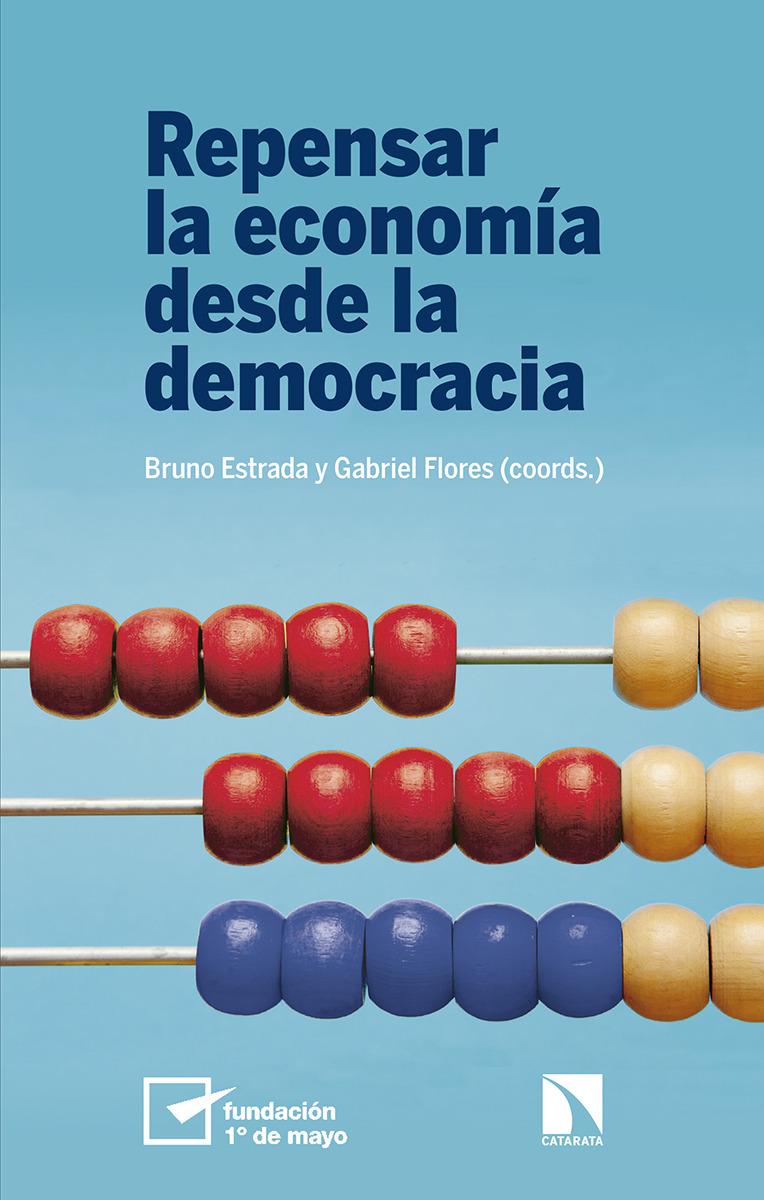 Repensar la economía desde la democracia: portada