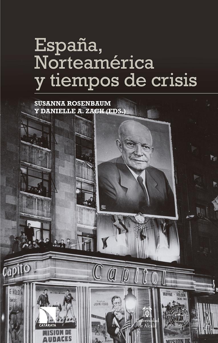España, Norteamérica y tiempos de crisis: portada