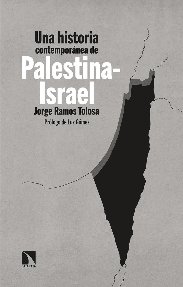 Una historia contemporánea de Palestina-Israel: portada