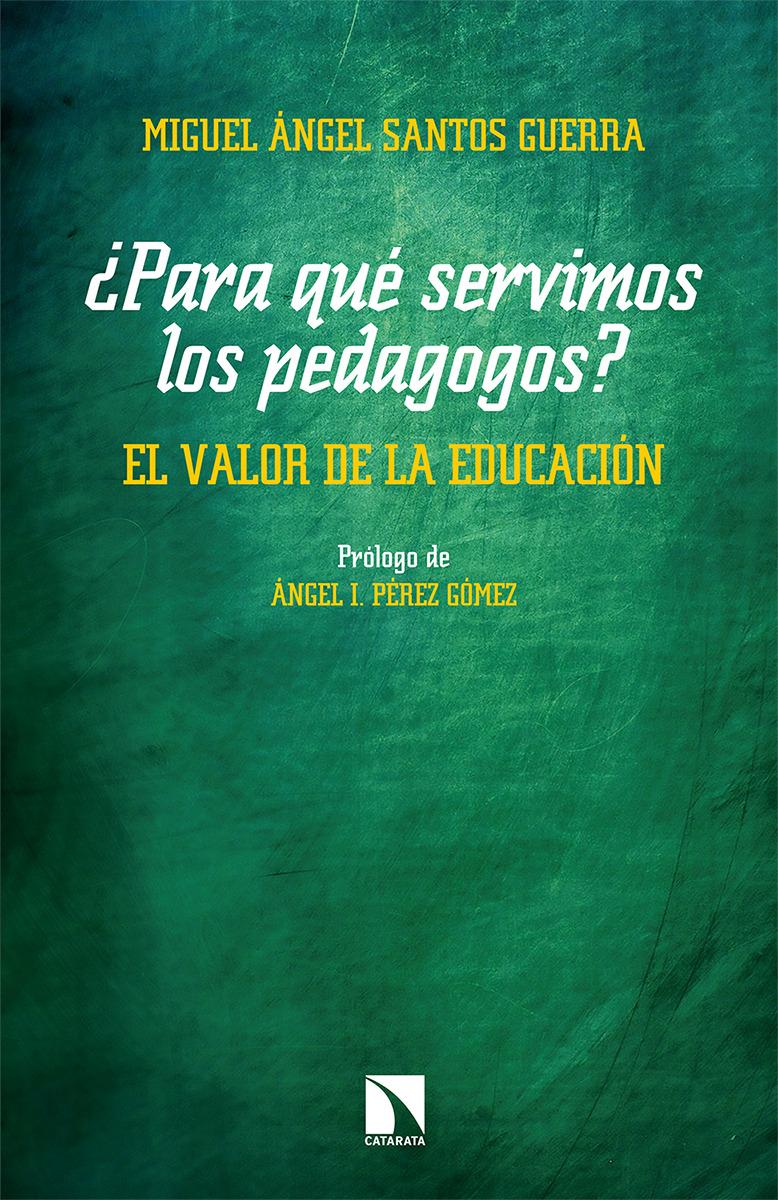 ¿Para qué servimos los pedagogos?: portada