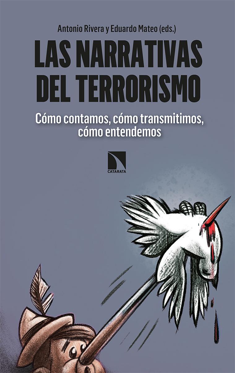 LAS NARRATIVAS DEL TERRORISMO: portada