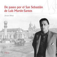 DE PASEO POR EL SAN SEBASTIáN DE LUIS MARTíN-SANTOS: portada