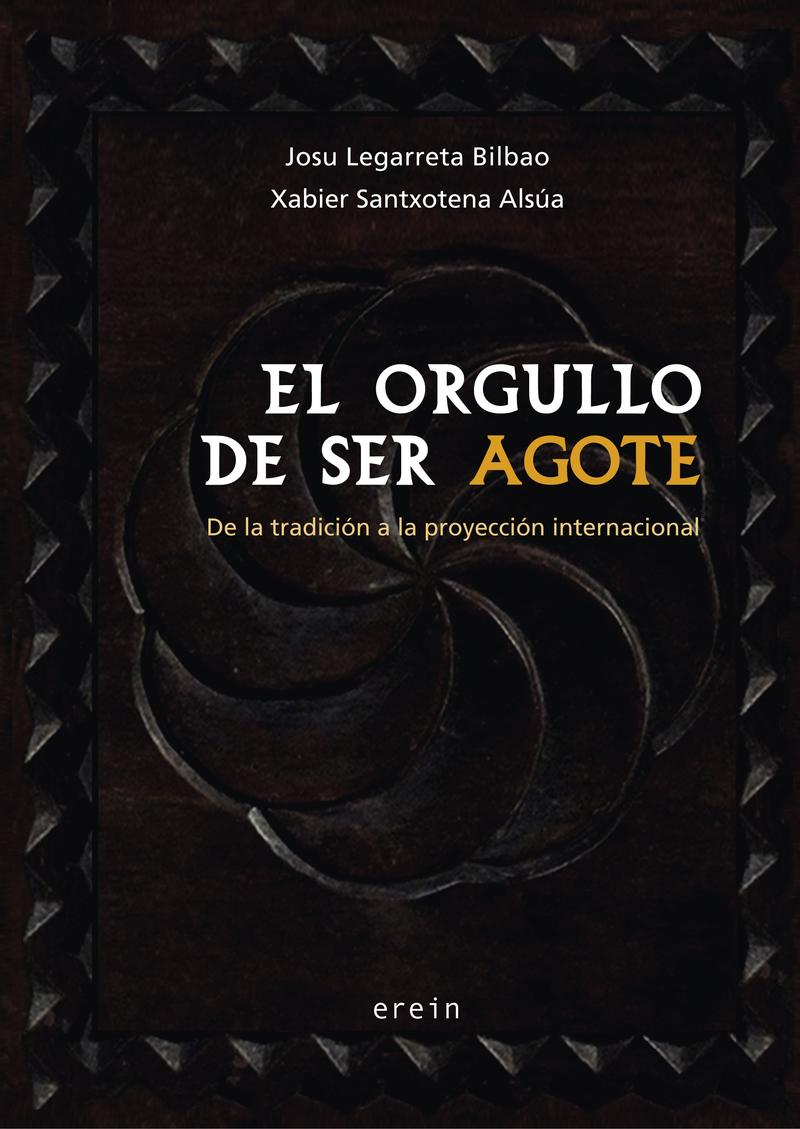 EL ORGULLO DE SER AGOTE: portada