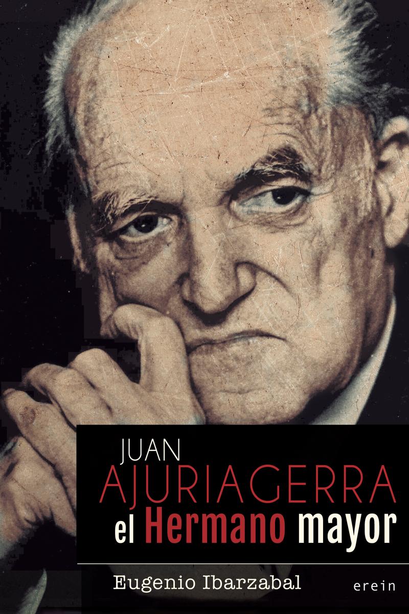 JUAN AJURIAGERRA. EL HERMANO MAYOR: portada