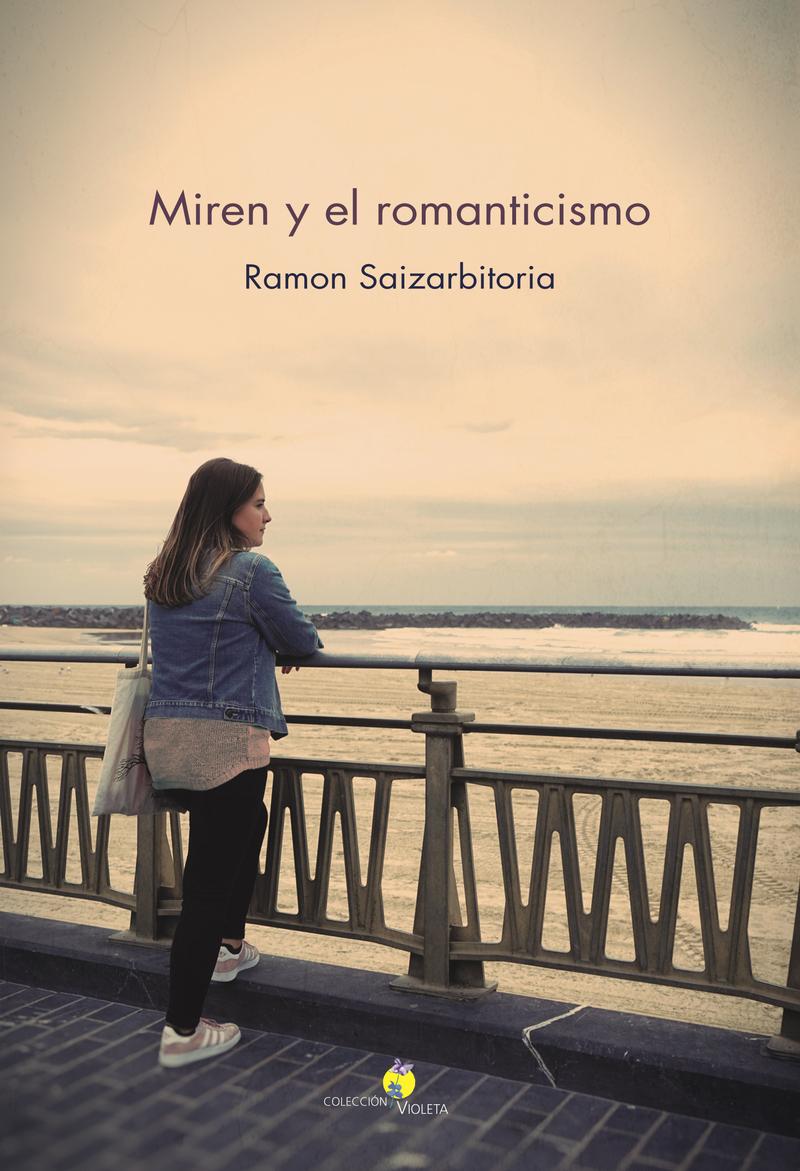 Miren y el romanticismo: portada