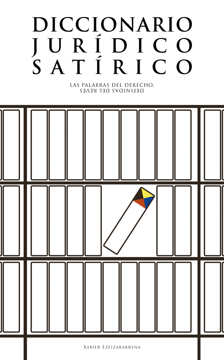 DICCIONARIO JURÍDICO SATÍRICO: portada