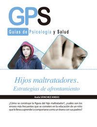HIJOS MALTRATADORES. ESTRATEGIAS DE AFRONTAMIENTO: portada