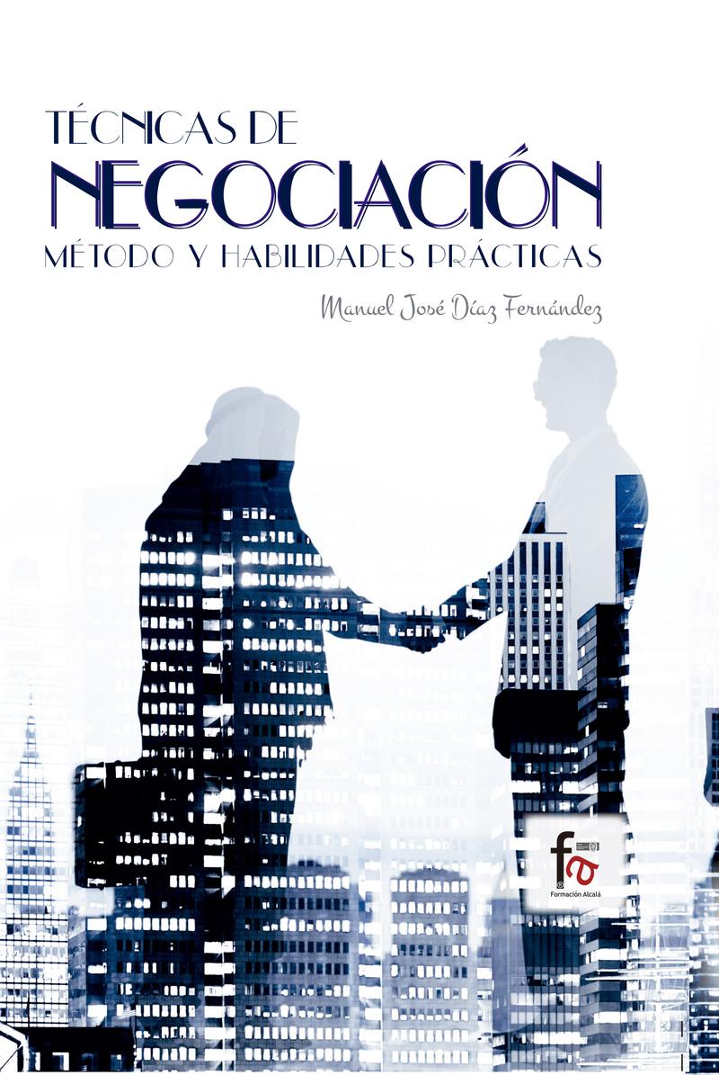 T�CNICAS DE NEGOCIACI�N. M�TODO Y HABILIDADES PR�CTICAS: portada